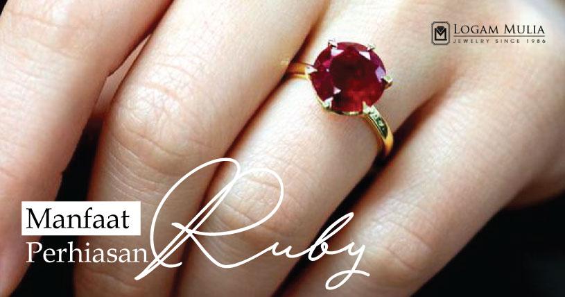 Manfaat dan Keunggulan Mengenakan Perhiasan Berlian Ruby